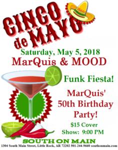 MarQuis & MOOD Little Rock Cinco de Mayo funk fiesta jazz celebration